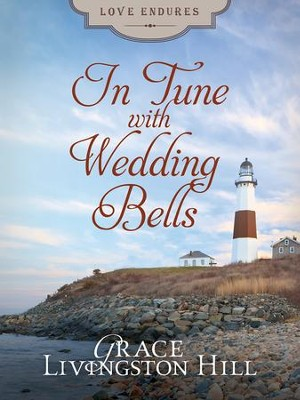 In Tune with Wedding Bells - eBook  -     By: Grace Livingston Hill