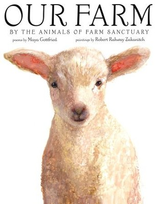 Our Farm: By The Animals  -     By: Maya Gottfried