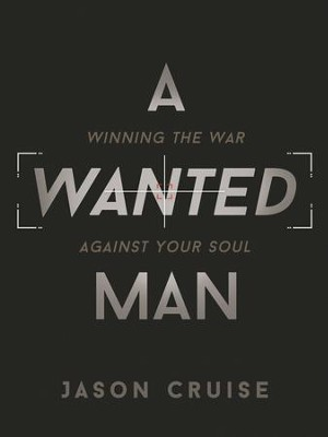 A Wanted Man - eBook  -     By: Jason Cruise