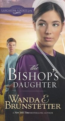 The Bishop's Daughter - eBook  -     By: Wanda E. Brunstetter