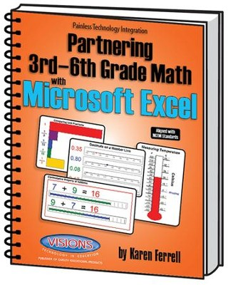 Partnering 3-6 Math With Microsoft Excel   -     By: Karen Ferrell