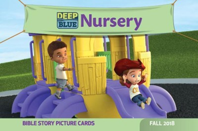 Deep Blue: Nursery Bible Story Picture Cards, Fall 2018  -