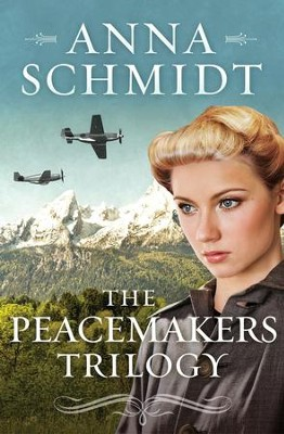 The Peacemakers Trilogy: A 3-Book Romance Series of Quakers Who Persevere Through World War II - eBook  -     By: Anna Schmidt