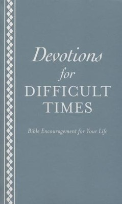 Devotions for Difficult Times: Bible Encouragement for Your Life - eBook  -     By: Ed Strauss
