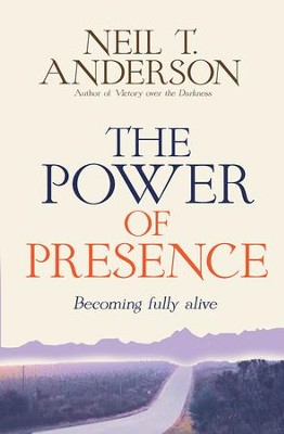 The Power of Presence: A love story - eBook  -     By: Neil T. Anderson