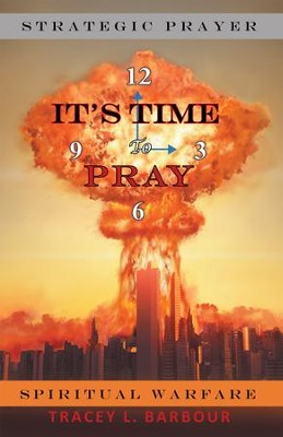 It's Time to Pray - eBook  -     By: Tracey L. Barbour