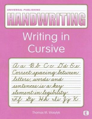 Original Handwriting: Writing in Cursive (Book E, Grade 4)  -     By: Thomas M. Wasylyk