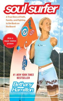 Soul Surfer: A True Story of Faith, Family, and Fighting to Get Back on the Board - eBook  -     By: Bethany Hamilton, Sheryl Berk, Rick Bundschuh