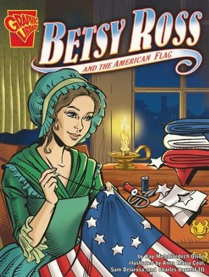 Betsy Ross and the American Flag  -
