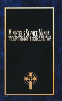 Minister's Service Manual For Contemporary Church Celebrations  -     By: Jerald Daffe