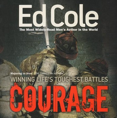 Courage: Winning Life's Toughest Battles, Workbook   -     By: Edwin Cole