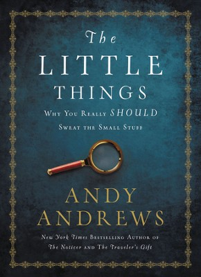 The little things why you really should sweat the small stuff the little things why you really should sweat the small stuff ebook by fandeluxe Document