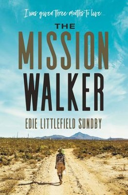 The Walker and the Saint - eBook  -     By: Edie Sundby