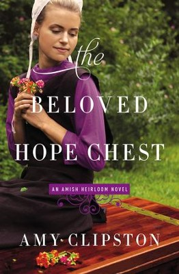 The Beloved Hope Chest - eBook  -     By: Amy Clipston
