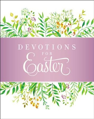 Devotions for Easter - eBook  -     By: Zondervan