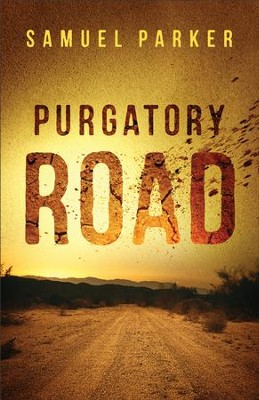 Purgatory Road - eBook  -     By: Samuel Parker