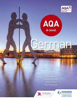 AQA A-Level German (includes AS) / Digital original - eBook  -     By: Helen Kent, Paul Stocker, Amy Bates