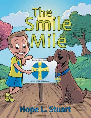 The Smile Mile - eBook  -     By: Hope L. Stuart