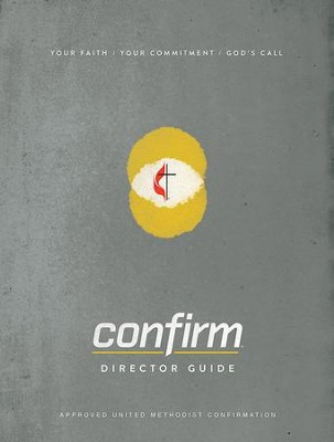 Confirm Director Guide: Your Faith. Your Commitment. God's Call. - eBook  -