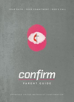 Confirm Family Guide - eBook [ePub]: Your Faith. Your Commitment. God's Call. - eBook  -