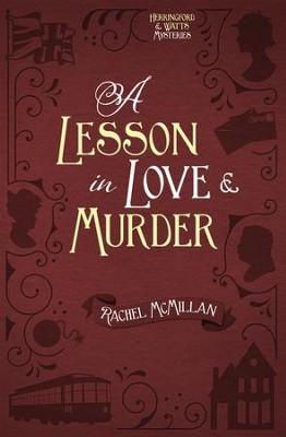 A Lesson in Love and Murder - eBook  -     By: Rachel McMillan