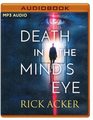 Death in the Mind's Eye: unabridged audio book on MP3-CD  -     Narrated By: Luke Daniels     By: Rick Acker