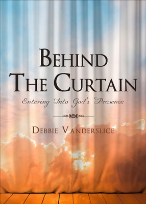 Behind The Curtain - eBook  -     By: Debbie Vanderslice