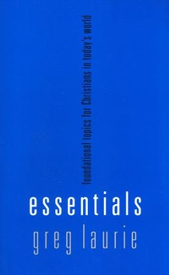 Essentials  -     By: Greg Laurie