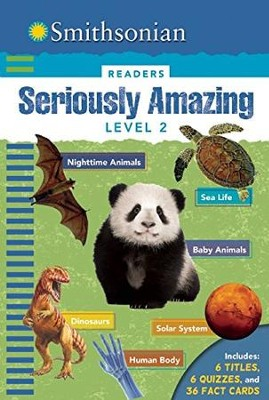 Smithsonian Readers: Seriously Amazing Level 2  -     By: Brenda Scott-Royce, Emily Oachs, Stephen Binns
