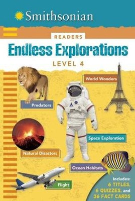Smithsonian Readers: Endless Explorations Level 4  -     By: Brenda Scott-Royce, Stephen Binns, Emily Oachs