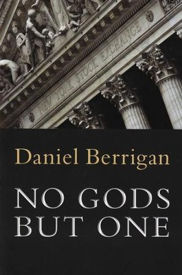 Deuteronomy: No Gods, but One  -     By: Daniel Berrigan