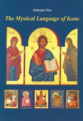 The Mystical Language of Icons  -     By: Solrunn Nes