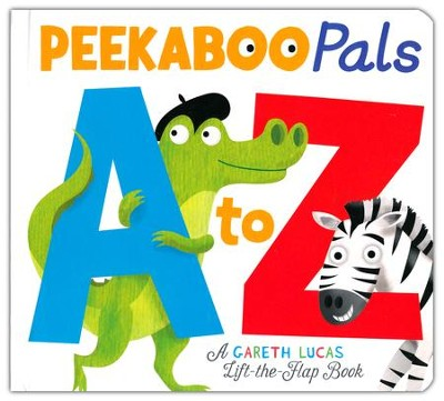 A to Z, Peekaboo Pals  -     By: Gareth Lucas & Becky Davies     Illustrated By: Gareth Lucas