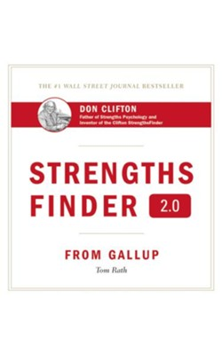 Strengthsfinder 2.0  -     By: Tom Rath