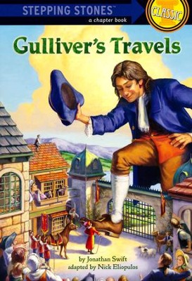 Gulliver's Travels  -     By: Jonathan Swift, Nick Eliopulos     Illustrated By: John Walker