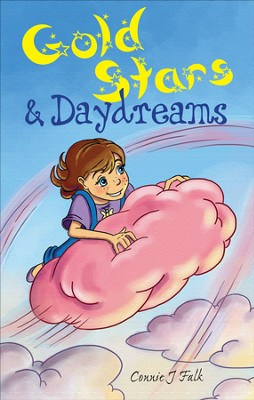 Gold Stars and Daydreams - eBook  -     By: Connie J. Falk