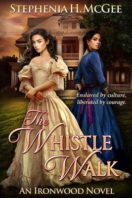 The Whistle Walk #1 One  -     By: Stephenia H. McGee