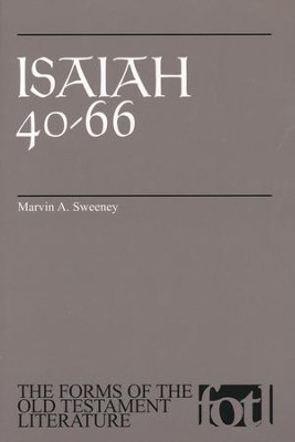 Isaiah 40-66, The Forms of the Old Testament Literature (FOTL)   -     By: Marvin A. Sweeney