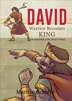 David: Warrior Becomes King - eBook  -     By: Marilyn Schuler