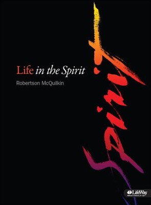Life in the Spirit, Member Book  -     By: Robertson McQuilken