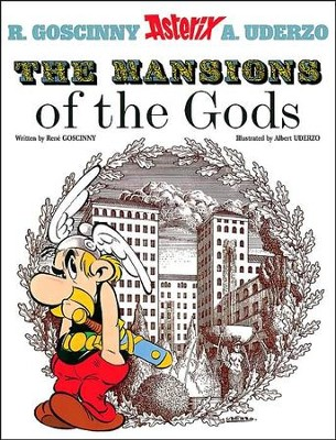 Asterix the Mansions of the Gods  -     By: Rene Goscinny, Albert Uderzo