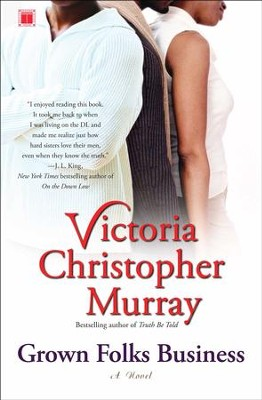 Grown Folks Business: A Novel - eBook  -     By: Victoria Christopher Murray