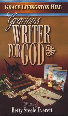 Gracious Writer for God   -     By: Betty Steele Everett