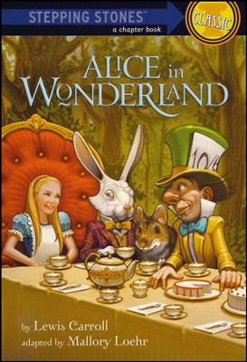 Alice In Wonderland  -     By: Lewis Carroll, Mallory Loehr