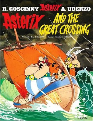 Asterix and the Great Crossing  -     By: Rene Goscinny, Albert Uderzo