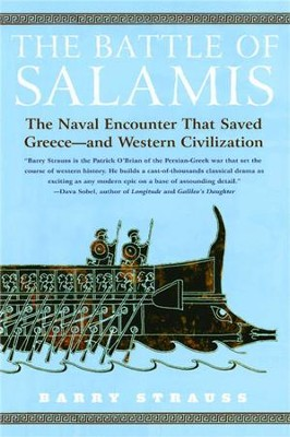 The Battle of Salamis: The Naval Encounter That Saved Greece - and Western Civilization - eBook  -     By: Barry Strauss