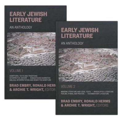 Early Jewish Literature: An Anthology  -     Edited By: Brad Embry, Archie T. Wright, Ronald Herms     By: Edited by Brad Embry, Ronald Herms & Archie T. Wright