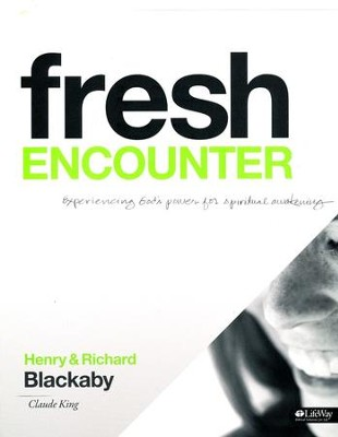 Fresh Encounter Member Book, Revised   -     By: Henry T. Blackaby, Richard Blackaby, Claude King