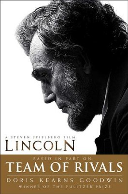 Team of Rivals: The Political Genius of Abraham Lincoln - eBook  -     By: Doris Kearns Goodwin
