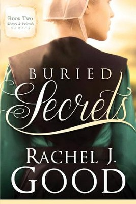 Buried Secrets - eBook  -     By: Rachel J. Good